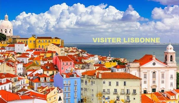 Visiter et découvrir Lisbonne