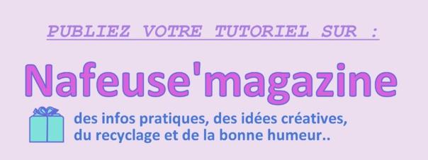 Publiez votre tutoriel sur Nafeuse'magazine