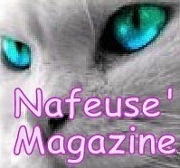 Nafeuse'Magazine...c'est quoi !