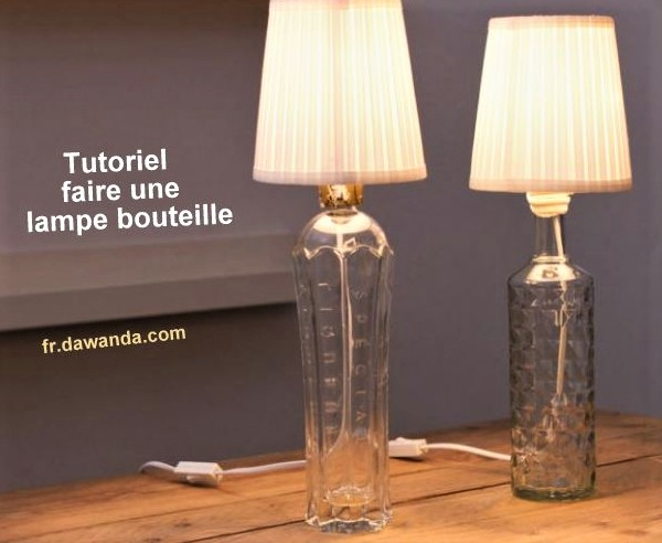 faire une lampe bouteille les tutos fabrication. Black Bedroom Furniture Sets. Home Design Ideas