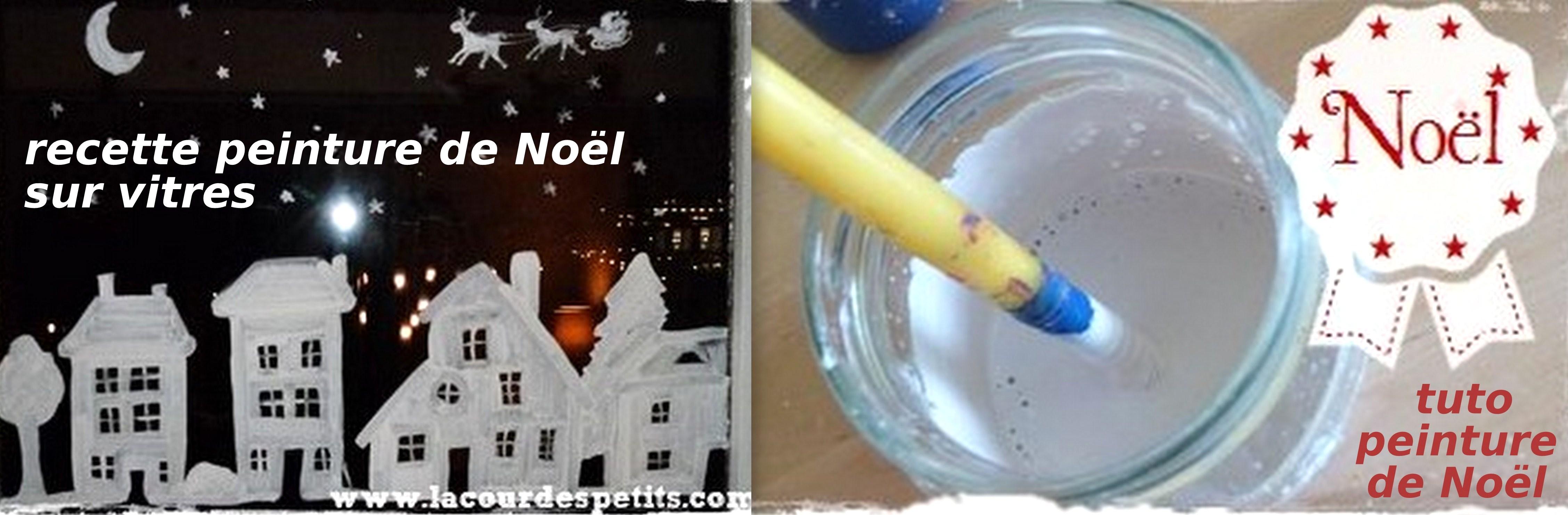 Comment Décorer Soi Moi Même Ses Vitres Et Fenêtres Avec Une Peinture De  Noël Faite Maison. Découvrez Comment Fabriquer Vous Même Votre Peinture De  Noël à ...
